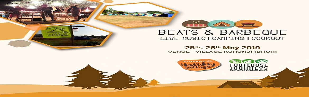 Book Online Tickets for Beats And Barbeque 3.0 Live Music | Camp, Pune. The air is alive with music and filled with the tantalizing smell of barbeque! At Synergy Holiday Village, Bho