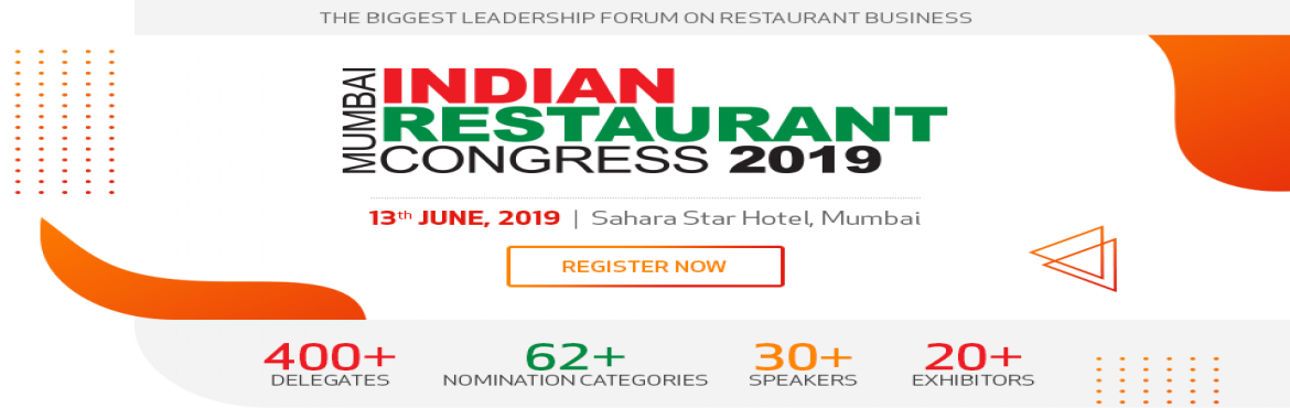 Book Online Tickets for Indian Restaurant Congress 2019, Mumbai , Mumbai. Indian Restaurant Congress 2019, Mumbai is an effort aimed at initiating industry dialogues within peer groups. This single day event is exclusively designed to serve as the multi-disciplinary platform featuring a power-packed conference which