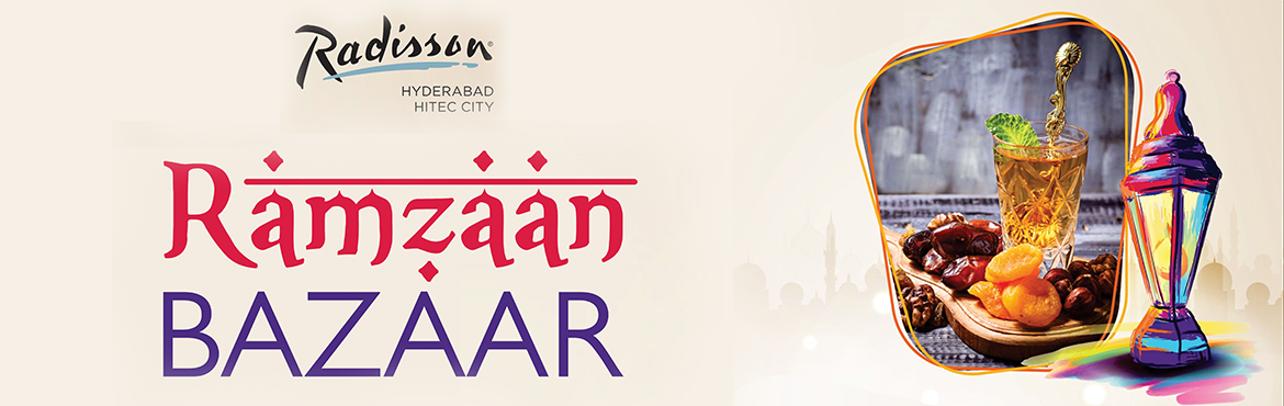 Book Online Tickets for Ramzaan Bazaar at Radisson Hitec City, Hyderabad. For the first time in Hyderabad experience the beautiful spirit of Ramadan at our three day long Ramadan bazar. George on mouth watering preparations and raise the festive spirits furthermore as you take stroll through our various stalls  Food.D