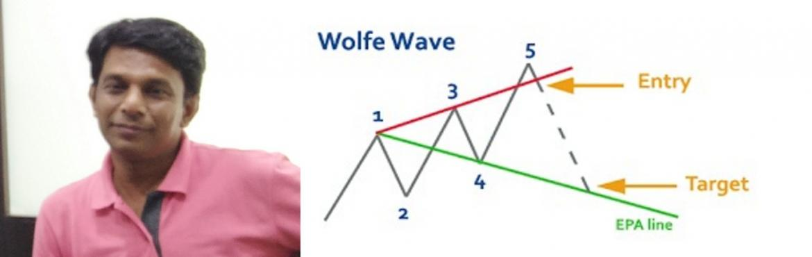 Book Online Tickets for Stock Market Technical Analysis - Wolfe , Mumbai. The Master of Wolfe Wave Theory in India Mr Sujeet Dey is conducting a 2-Day Seminar on Wolfe Wave (Stock Market Technical Analysis ) Evolve your Stock Market Technical Analysis to the accuracy of 90%, with the proven and perfect Trend Reversal/ Cont