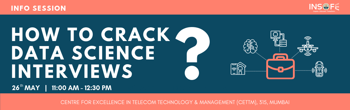 Book Online Tickets for How to crack Data Science Interviews    , Mumbai. How to crack Data Science Inerviews and make a successful career in Data Science? Many people struggle in getting jobs in a core data science profile. This event is for everyone who is willing to learn how to get jobs. It does not matter if you have