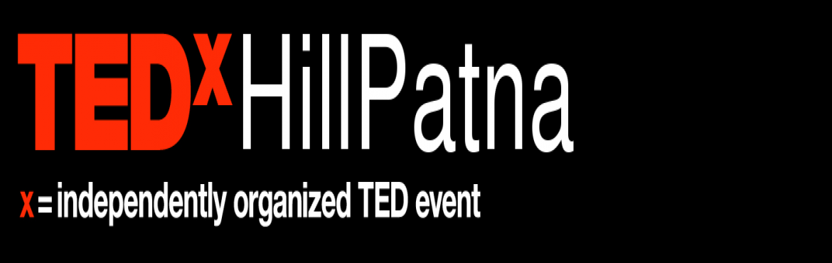 "Book Online Tickets for TedxHillpatna General Attendee, Brahmapur. Mark your calendars! We are excited to announce that TEDxHillPatna is being organized in Berhampur, Odisha.  TEDxHillPatna brings you its first edition with the theme ""Fears Limiting 'YOU'"".  Book your seats NOW!!"