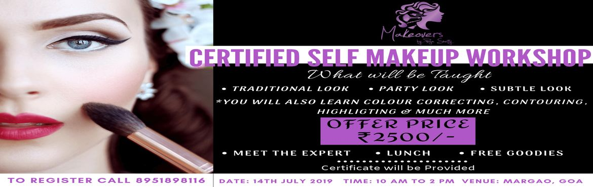 Book Online Tickets for Self Makeup Workshop, Margao. Be your own Makeup Artist!! Join for certified self makeup workshop with Makeovers by Puja Its happening in Goa. Only 25 seats available, so hurry up and book your seats now  What will be taught?✅ Traditional look✅ Party