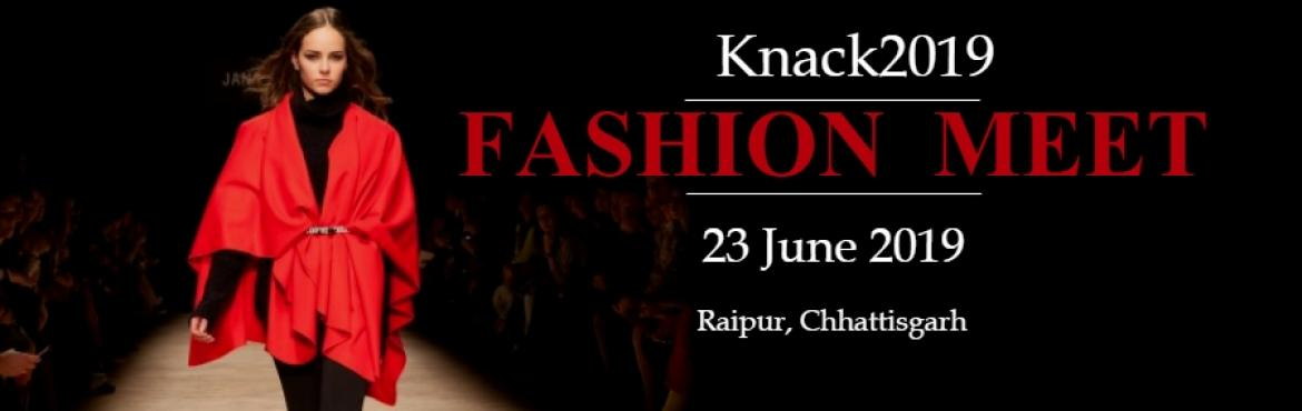 Book Online Tickets for Knack 2019 - Fashion Unique Creativity, Raipur. Knack provides the attendees with insights Development and innovation in Fashion World with Talks, Expo, Runway & much more. The central theme of this event is The Threads that Binds. Talks, Expo and Runway June 23 2019 City: Raipur Chhattisgarh