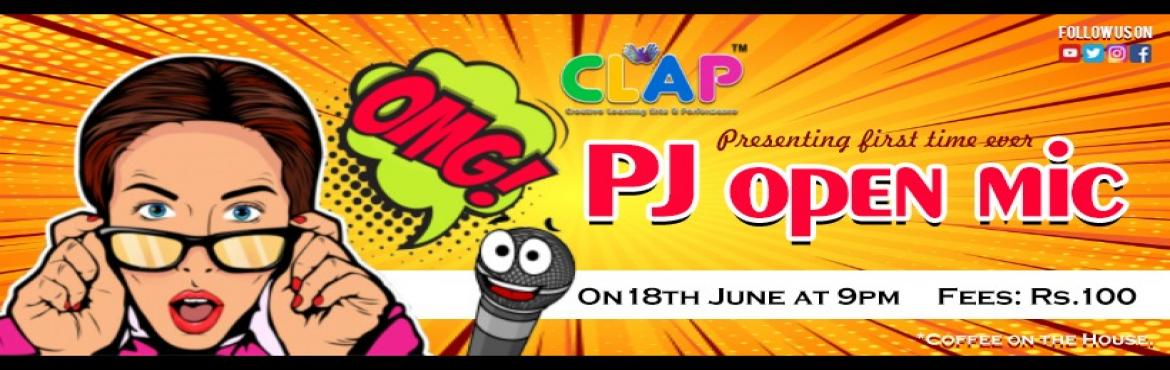 Book Online Tickets for PJ Open Mic , Mumbai.  A wise man once said, '' The Best Ideas Come as Jokes'' so make your thinking funny and bring all those funny ideas at CLAP. So what if no one appreciates your Joke, we give you the stage and the limelight to share your