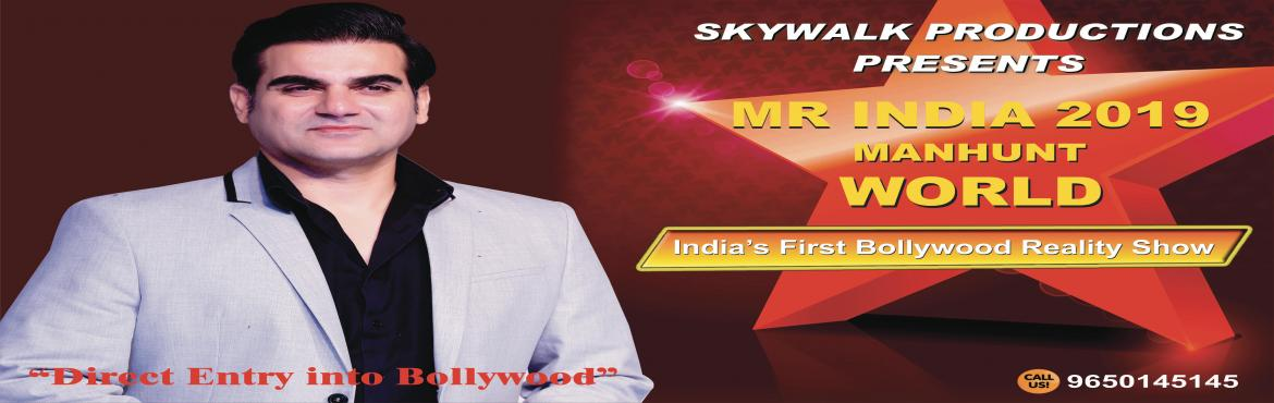 Book Online Tickets for Mr India 2019 Entry Form , New Delhi.  Skywalk Productions is going to organize india\'s biggest modleing show Mr India 2019 Manhunt World.This is an incredible stage for all Models and on-screen character who need to begin their vocation in glamorous field like Bollywood Industry,