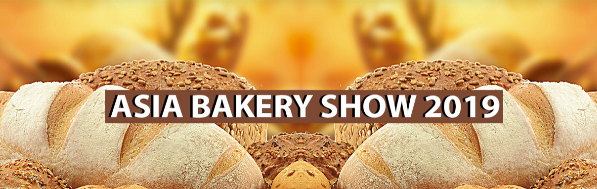 Book Online Tickets for ASIA BAKERY SHOW 2019, New Delhi. Asia Bakery Show 2019 Will be premier international standard Bakery, Chocolates & Desserts exhibition presenting the largest gathering of bakery and confectionery industry players to showcase the industries\' supply chain, ranging from machinery