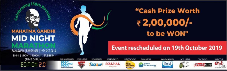 Register for Mahatma Gandhi Midnight Marathon 2019 - Bengaluru of Edition 2.0. Participate in 3k Run, 10k RUn and 21k Run| Get a T-Shirt, E-Certificat