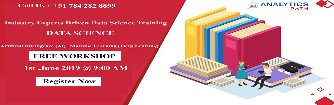 Book Online Tickets for Attend Free Workshop On Data Science-Gai, Hyderabad. Attend Free Workshop On Data Science-Gain Clear Insights To Career In Data Science By Analytics Path Scheduled On 01st June, 9 AM, Hyd. About the Event  Interested In Securing A Career In The Leading Analytics Technology Of Data Science? Analytics Pa