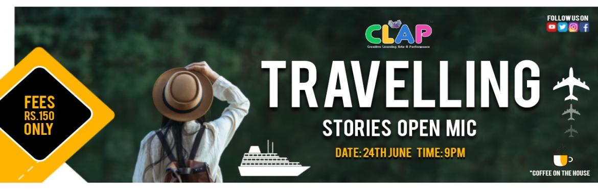 Book Online Tickets for Travelling stories Open Mic , Mumbai. Travelling leaves you speechless and then turns you into a storyteller. CLAP brings you to the second round of these traveling stories. Share your stories with us and take us through your wanderlust journeys. Date: 24th JuneTime: 9 pmFees: Rs.150*Cof