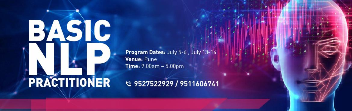 Book Online Tickets for Basic Practitioner Certified NLP Program, Pune.   NLP Basic Practitioner Program in affiliation with NFNLP, US – Classroom Training The NLP Practitioners program consists of:  Pre-Coaching – 2 Hour one-one Coaching session Classroom Training – 4 days of classroom training. J