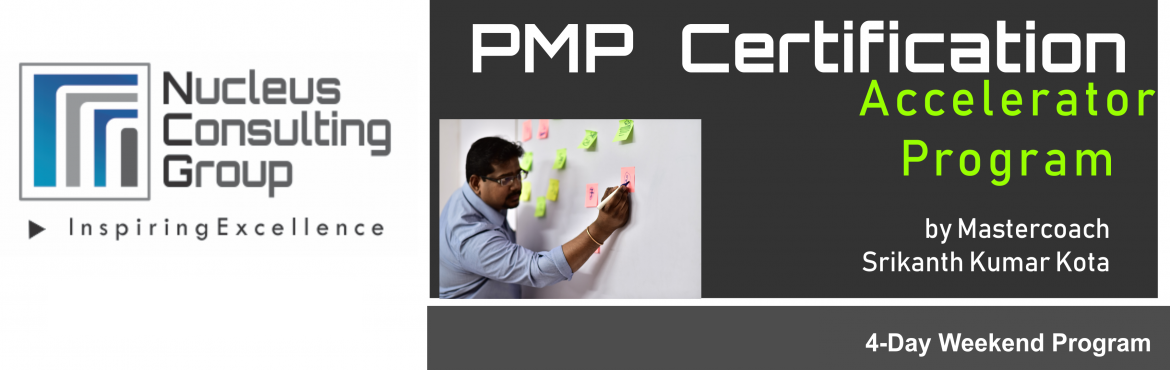 Book Online Tickets for NCGs PMP Certification Accelerator Progr, Pune. About The Event  Nucleus Consulting Grouphas announce dates for its flagship PMP Certification Accelerator Program at Pune. Workshop Dates: 22nd, 23rd and 29th, 30th June\' 19 Location: B-4 ,Sukhwani Park, North Main Road, Koregaon Park,