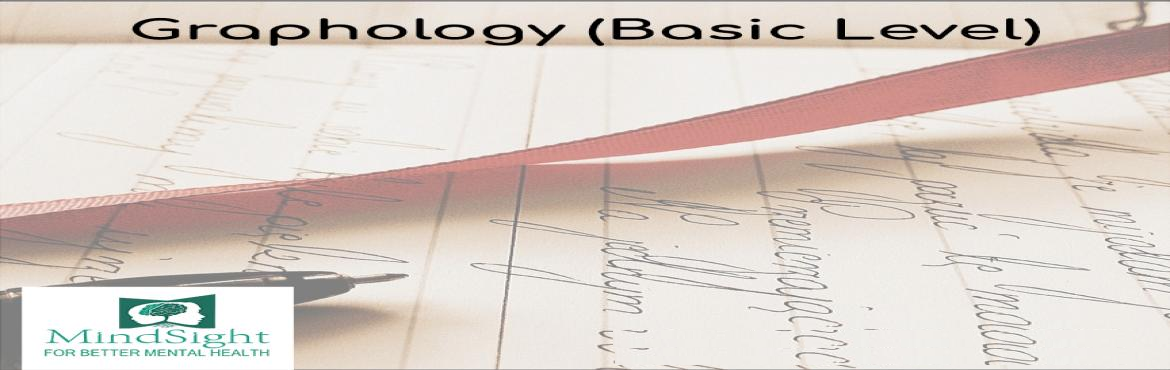 Book Online Tickets for MINDSIGHT-GRAPHOLOGY BASIC , Mumbai. Event Description - Graphology is basically the science that is used to analyses handwriting for assessment of characteristics in a person. The strokes, patterns and style of writing reflects the nature of the person and helps you understand his or h