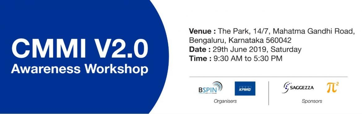 Book Online Tickets for CMMI 2.0 Awareness Workshop, Bengaluru. Designed to optimize business performance in an ever-changing global landscape, the CMMI V2.0 model is a proven set of global best practices that enables organizations to build and benchmark the key capabilities that address the most common business