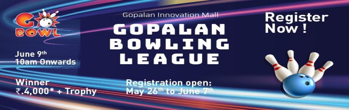 Book Online Tickets for Gopalan Bowling League, Bengaluru.  When it comes to having fun, age has no bar! Children, youth, adults and senior citizens – anyone and everyone can enjoy the ultimate bowling experience at our state-of-the-art 'Go Bowl 'arena at Gopalan Innovation mall in Ba