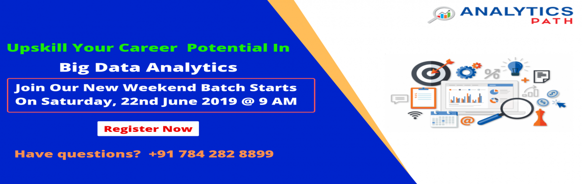 Book Online Tickets for Enroll For Big Data Analytics New Weeken, Hyderabad.  Enroll For Big Data Analytics New Weekend Batch-Career In Analytics By Analytics Path, Commencing from Saturday, 22nd June @ 9 am About The Event- Big Data Analytics Demand is growing rapidly in the current IT world enhances the existing c