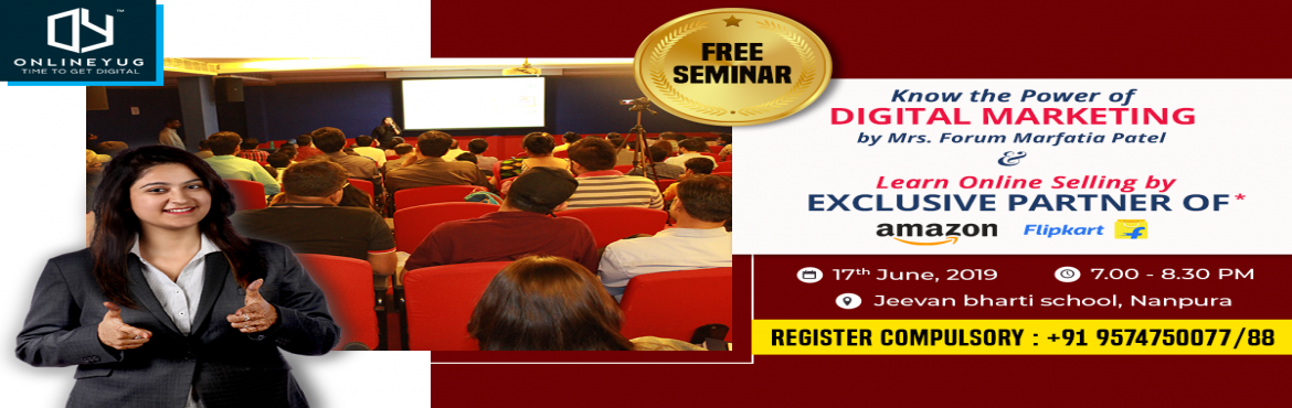 Book Online Tickets for Power Of Digital Media Marketing Seminar, Surat.  Free seminar on Power of Digital Media Marketing & Online Selling on Amazon & Flipkart.In this seminar you will gain the knowledge of below topics:-What is Digital Media Marketing & Social Media marketing?-Importance of Digital & Soc