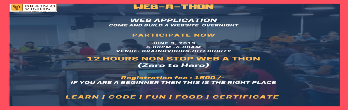 Book Online Tickets for WEBATHON, Hyderabad. Brainovision  Presents Web-A-Thon – 12 hours website development Hackathon using . If you are a beginner then you are at the right place! There is a myth that you need know coding to build a professional website. We ensure that y