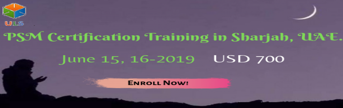 Book Online Tickets for PSM Certification Training Course in Sha, Sharjah. Ulearn System\'s OfferProfessional Scrum Master (PSM)Certification Training Course Sharjah, UAE Professonal Scrum Master (PSM) is a 2-day course that covers the principles and processes relating to the Scrum framework, and teaches the rol