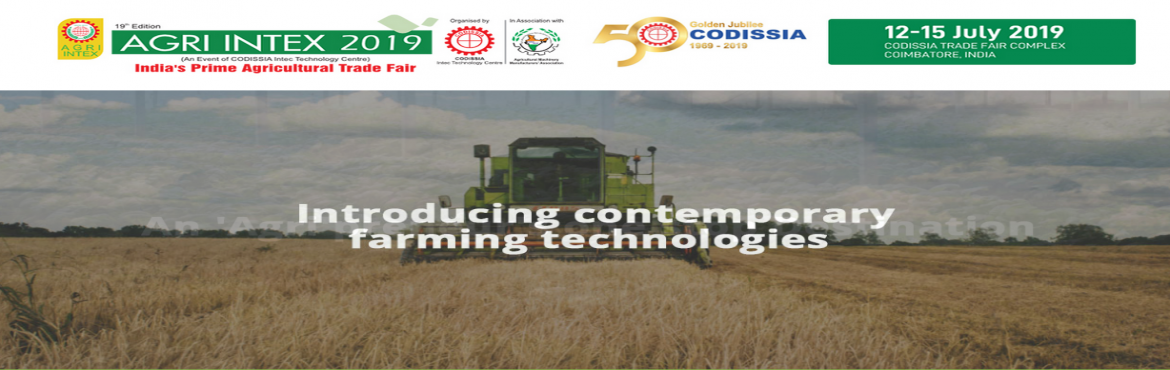 Book Online Tickets for AGRI INTEX 2019, Coimbatore. In a bid to introduce Contemporary Agriculture - Horticulture, Dairy Farming And Food Processing Technologies, along with their best practices that can inevitably help countless farmers and platform owners, AGRI INTEX is fully geared up to the floor