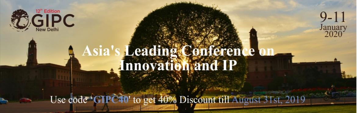 Book Online Tickets for 12th Global IP Convention, New Delhi. About The Event  GIPC 2019, in itseleventh year, is an annual meeting platform for Board-level IP managers, IP regulators and policy makers, as well as IP experts, litigators, investors and their advisers in a dialogue designed to discuss