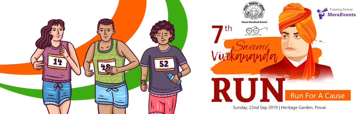 Book Online Tickets for 7th Swami Vivekanand Run  - 5 KM Timed R, Mumbai. A Run for a Cause.  Bharat Vikas Parishad, Powai-Chandivali is pleased to announce 7th edition of Swami Vivekanand Run on Sunday 22nd September, 2019 at Hiranandani Gardens, Powai. This is a 5 KM Timed Run with a timing Chip and BIB. H