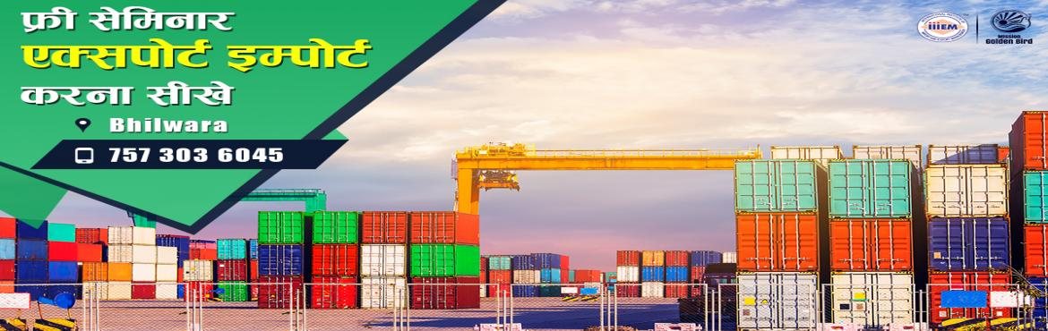 Book Online Tickets for Free Seminar on Export Import at Bhilwar, Bhilwara. To Reserve Your Seat Visit: http://g.indess.in/55TOPICS TO BE COVERED:- OPPORTUNITIES in Export-Import Sector- MYTHS vs REALITIES about Export- GOVERNMENT BENEFITS ON EXPORTS- HOW TO MAXIMIZE YOUR PROFITSAddress:- Hotel ashoka Residency, Nr. Re