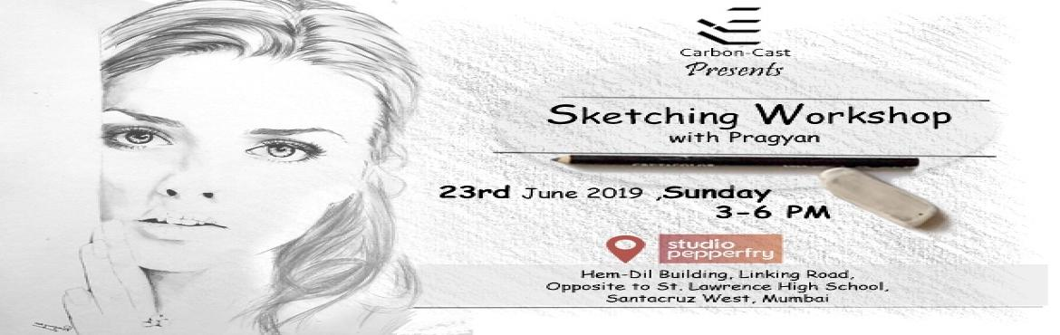 Book Online Tickets for Sketching workshop - all you need to kno, Mumbai.  If you are fascinated by pencil sketch and desire to draw but not sure how to start. We are pleased to bring a workshop for you to learn from a professional. whether you are a beginner or an aspiring artist or like drawing as a hobby. No matte