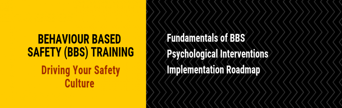 Book Online Tickets for Behavioural Safety Training | Consultivo, Kolkata.   BBS Training – Practical & Psychological Intervention Based     BBS Training – Behaviour-Based Safetyis about integrating behavioural technology into the management safety system in your company. It is vital to understand the