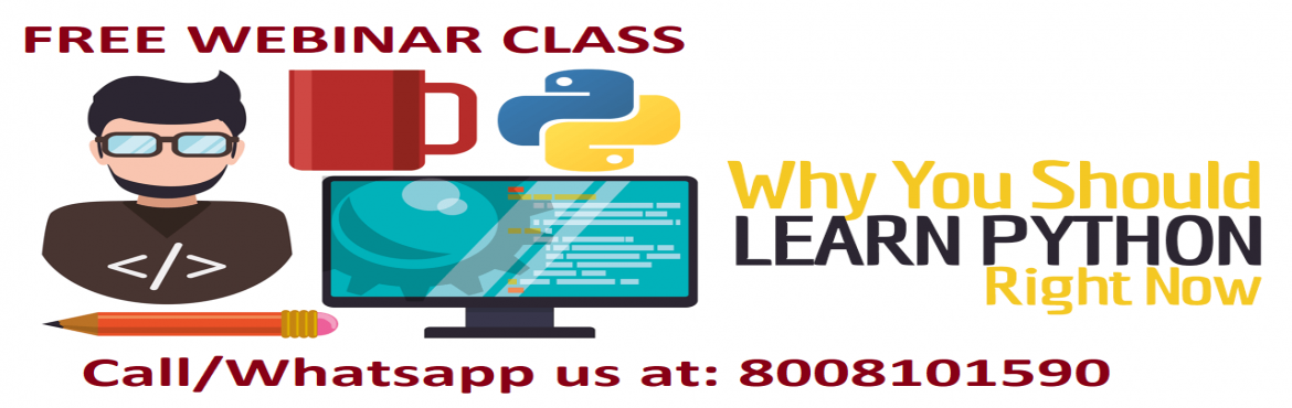 Book Online Tickets for FREE WEBINAR Python Programming by Indus, Hyderabad. Quest Learningpresents a Free Webinar class for all the Python Programming enthusiasts who want to learn the programming concepts. This webinar is brough to you by two leading industry professionals with 30+ and 15+ years of experience in devel
