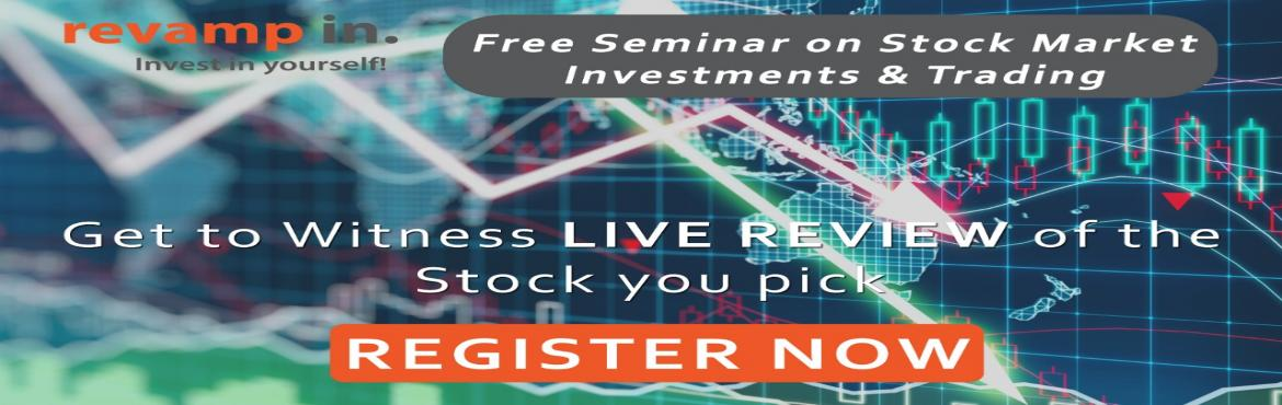 Book Online Tickets for Free Seminar on Stock Market Investments, bangalore.   Register Now for the Free Seminar on Stock Market Investments & Trading. Takeaways : 1. Stock Market Investments & Trading2. Technical Analysis & Charts3. Indicators & Trading Strategies4. Managing your Salary/Income5. Investme