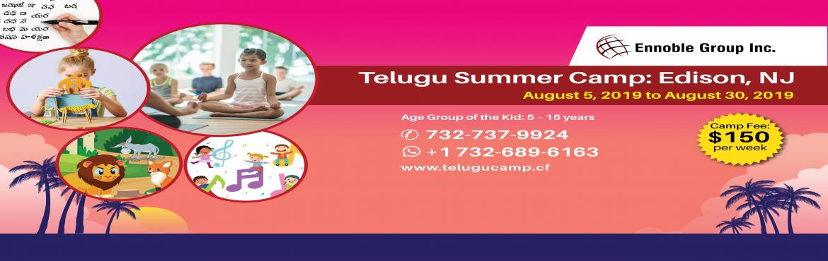 Book Online Tickets for Telugu Summer Camp, Edison. Summer is setting in and your kids must be excited about their holidays ahead. How do you want them to enjoy themselves in their long awaited holidays? Here is a wonderful opportunity for your kids. Highlights of the Camp:  Training in Telugu Languag