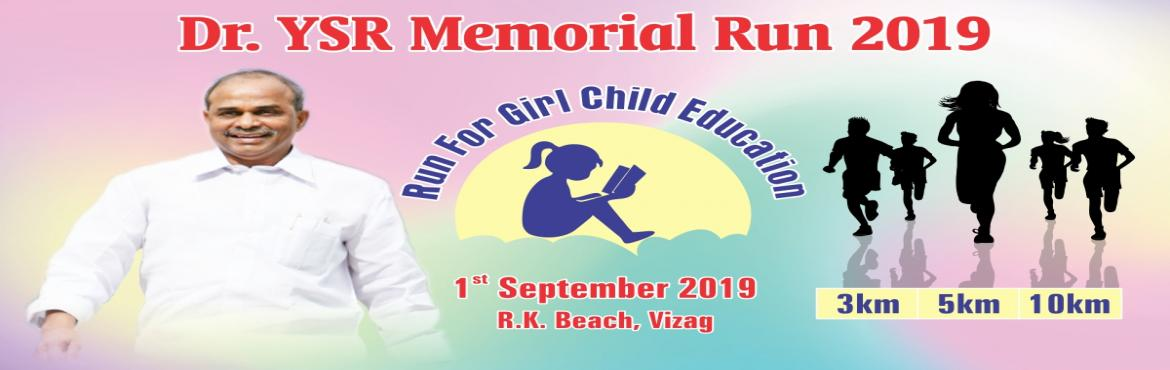 "Book Online Tickets for Dr. YSR Memorial Run 2019, Visakhapat. Dr. YSR Memorial Run 2019 Run For Educate A Girl Child 1ST September 2019   Show you care! Support the ""Educate a girl Child"" Cause. Join the Run with thousands as they pledge to Run and Support the cause at – R.K. Beach, Vizag"