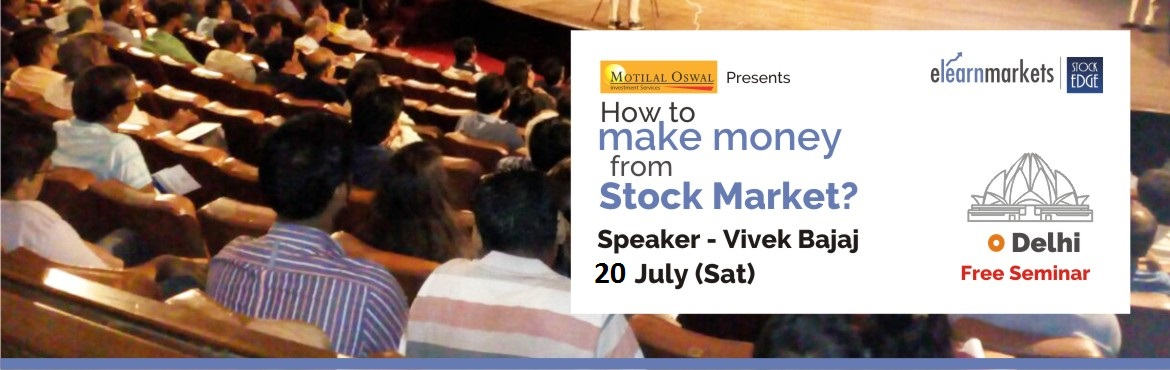 Book Online Tickets for How to make money from Stock Markets by , New Delhi. Introduction   Stock Market have been an incredible source of wealth creation, globally. However only few serious ones make some serious money. The question is what do they have in them, which a normal person does not? One can participate in Stock Ma
