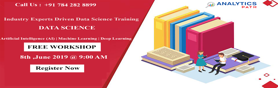 Book Online Tickets for Attend Free Workshop On Data Science-Gai, Hyderabad. Attend Free Workshop On Data Science-Gain Clear Insights To Career In Data Science By Analytics Path Scheduled On 8th June, 9 AM, Hyd. About the Event  Interested In Securing A Career In The Leading Analytics Technology Of Data Science? Analytics Pat