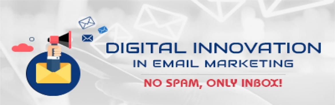 Book Online Tickets for Digital Innovation in Email Marketing - , Kolkata.