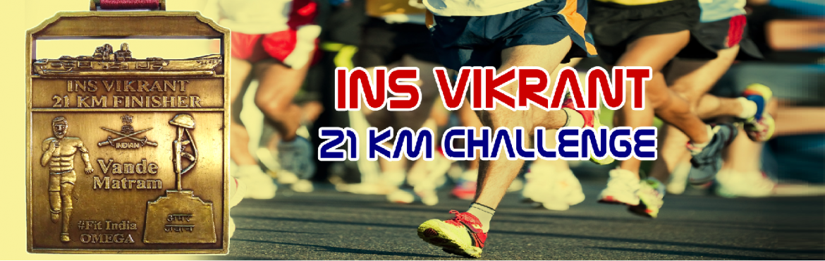 Book Online Tickets for June 21K Challenge - INS Vikrant Big Siz, Chennai. INS Vikrant 21K Challenge   Run / Walk / Jog / Cycle at your own Place, Gym, Treadmill or any other Marathon Event.    Get a Big and heavy INS Vikrant Design Medal by Courier. Our Medals are almost double in size and wei