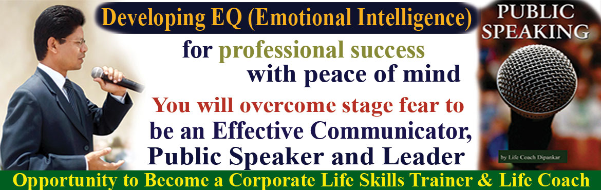 Book Online Tickets for Developing EQ for professional success w, Hyderabad. Developing EQ (Emotional Intelligence) for professional success with peace of mind  Please commit to your Success & Happiness by registering online at 50% discount price Rs.500/-, At the venue Rs.1000/- along with free Rs.300/- workshop handbook&