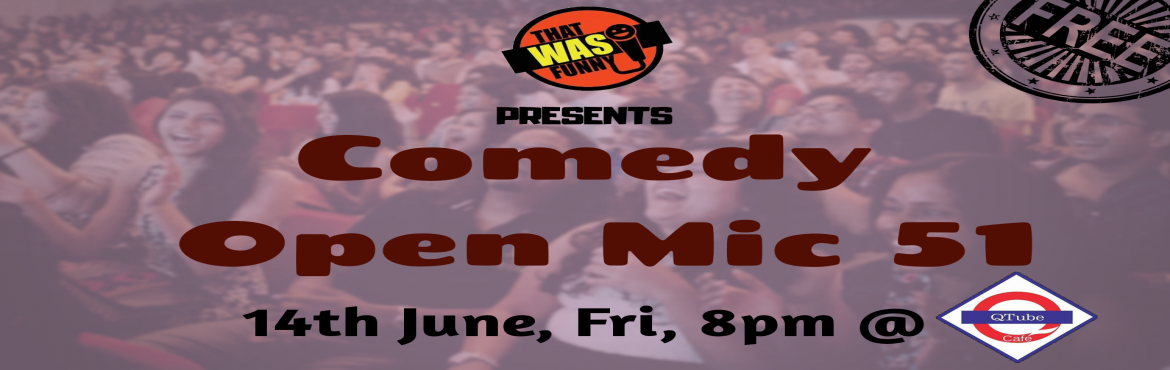 Book Online Tickets for Comedy Open Mic-51 FREE ENTRY, Mumbai. FREE ENTRY \