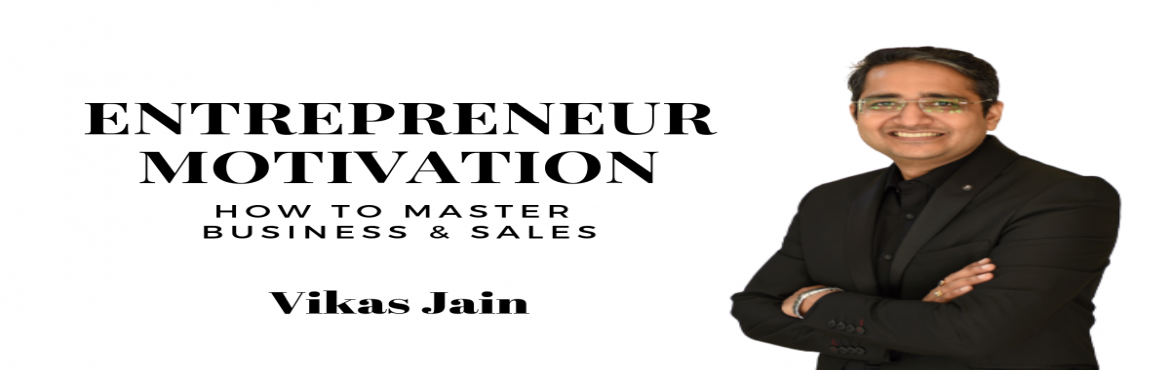 Book Online Tickets for Entrepreneur Motivation - How to Master , Gurugram. In the fast-changing business environment, entrepreneurs need to keep themselves motivated to manage these changes. This talk would inspire entrepreneurs and share some proven strategies to grow their business and sales.#SPEAKER & AUTHORVik