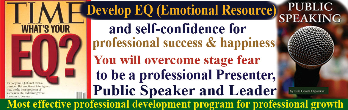 Book Online Tickets for Develop EQ (Emotional Resource) and Self, Hyderabad. Developing EQ (Emotional Resource) for professional success and happiness. The most effective professional development program for professional growth. Whether you are successful or not, the answer is within you. Ask yourself what's y