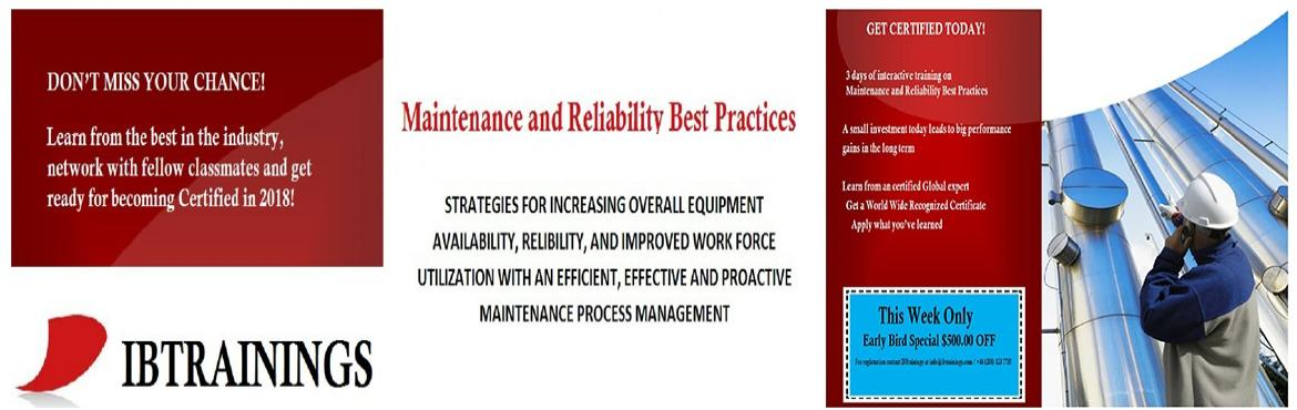Book Online Tickets for Maintenance and Reliability Best Practic, Victoria.   Maintenance & Reliability Best Practices Course Venue :Hilton, Victoria. Coloumbia, Canada