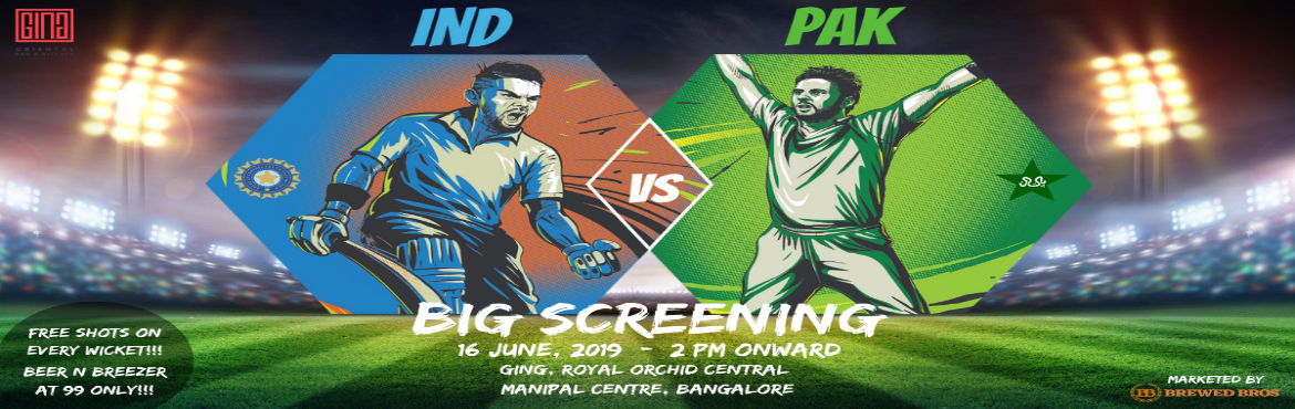 Book Online Tickets for Bleed Blue - India Vs Pakistan at Royal , Bengaluru. *FREE ENTRY   *LIVE BIG SCREENING    *FREE SHORTS ON EVERY WICKET INDIA TAKES    *BEER AT 99   *BREEZER AT 99   On Sunday (June 16), one cricket team will take on another at the group stage of the World Cup in England. The teams o