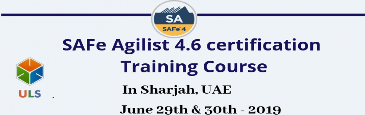 Book Online Tickets for Leading SAFe 4.6 Certification Training , Sharjah. Ulearn System's Offer SAFe Agilist 4.6 Certification Training Course Sharjah, UAE, Best Leading SAFe Agile Training Institute in Sharjah, UAE Enroll for Classroom SAFe Agilist 4.6 Certification Training in Sharjah, UAE from Ulearn S