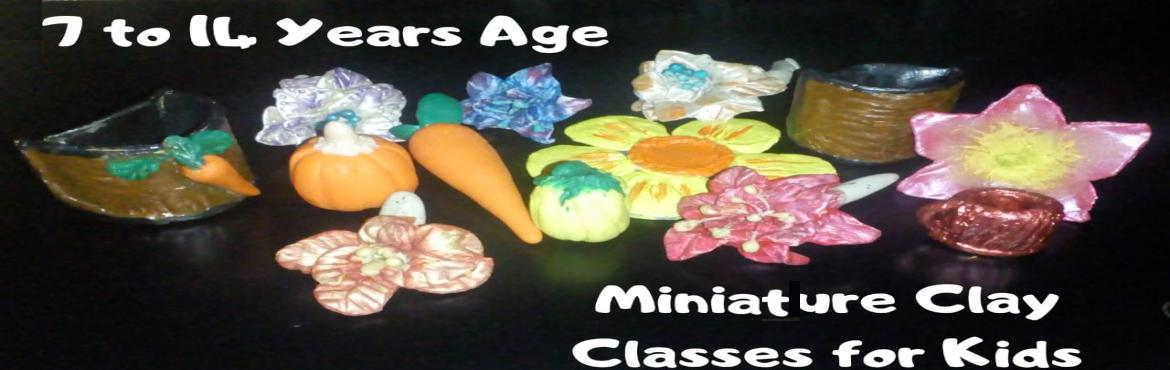 Book Online Tickets for Clay Miniature Workshop for Kids., Bengaluru. Learn the super fun Art of Clay Modelling on a beautiful Weekend. Step by Step Procedure for making an awesome end product that you would love to take away home. This is a super Fun Workshop for 2 Hours. Come enjoy your weekend by Creating something