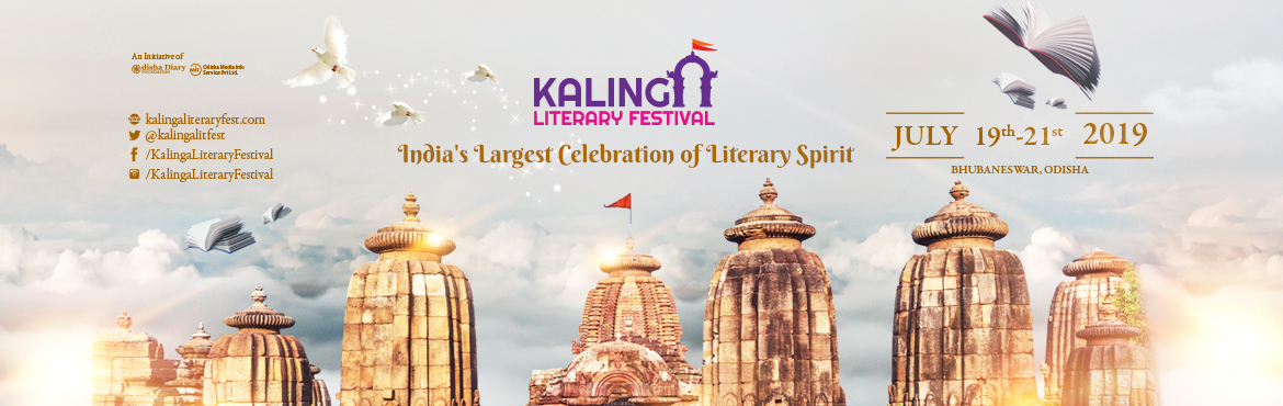 Book Online Tickets for Kalinga Literary Festival 2019, Bhubaneswa. Odisha Diary Foundation (ODF) in association with Odisha Media info Service (OMIS) Private Ltd will organize the 6thEdition in Kalinga Literary Festival (KLF) on 19th, 20th and 21st July 2019 to celebrate this creative spirit of the Smart City o