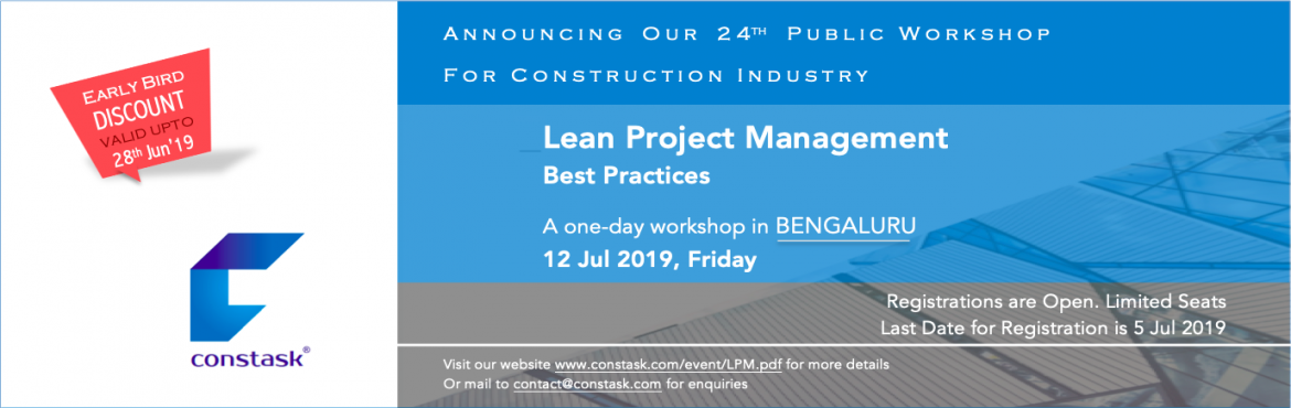 Book Online Tickets for Workshop on Lean Project Management best, Bengaluru. Constask Management Solutions LLP announcing the 24th Public Workshop on management best practices for construction Industry professionals. The workshop will discuss the ways to implement collaborative planning framework and best practice