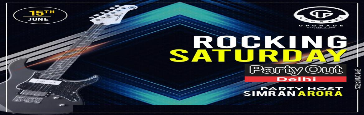 Book Online Tickets for Rocking Saturday By Party Out Delhi, New Delhi. ROCKING SATURDAY BY PARTY OUT DELHI After A Series Of Fantabulous Events In Past 3+ Years, Party Out Delhi Invites You To Rocking Saturday In An Awesome Club In South Delhi (Once Again On Public Demand ) !!!*DATE : 15.06.19 (Saturday)*TIME : 9pm-4am