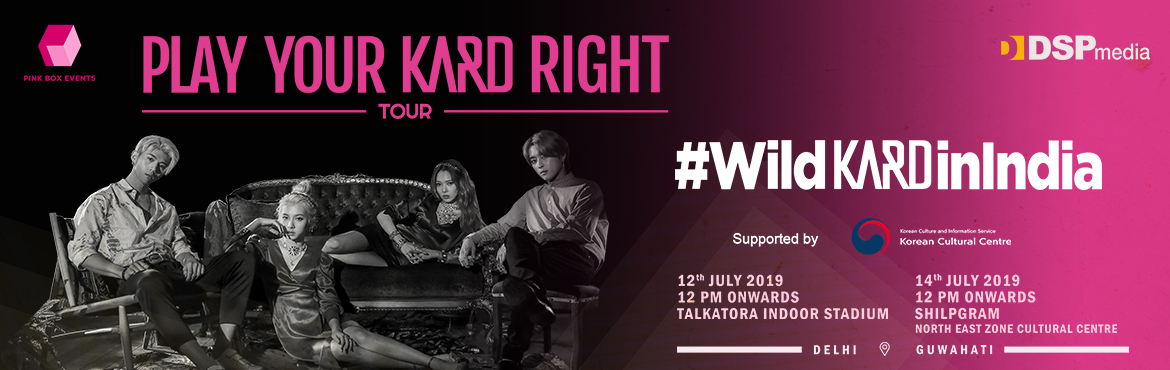 Book Online Tickets for PLAY YOUR KARD RIGHT Tour - Internationa, New Delhi. International known K-Pop idol groupKARDis set to make debut performance in India this July. The group will perform in 2 cities - Delhi and Guwahation 12th and 14th respectively. The event is brought to you byPINK BOX EVENTS,