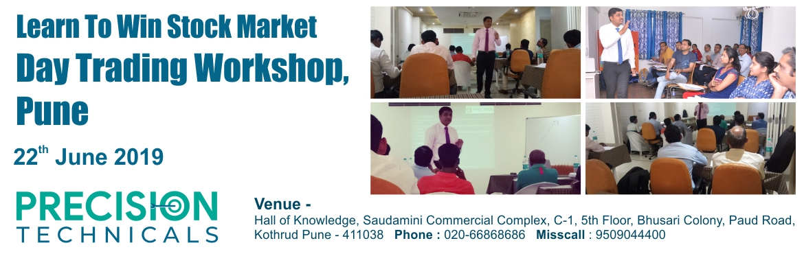 Book Online Tickets for Stats - Free Stock Market Day Trading Wo, Pune.  Learn to win stock market day trading workshop by Precision Technical at Pune. It is a free workshop of stock market by experts! Date: 22nd June 2019 Time: 6 to 9PM Venue: Hall of knowledge, Saudamini Commercial complex, C-1, 5th Floor, Bhusar